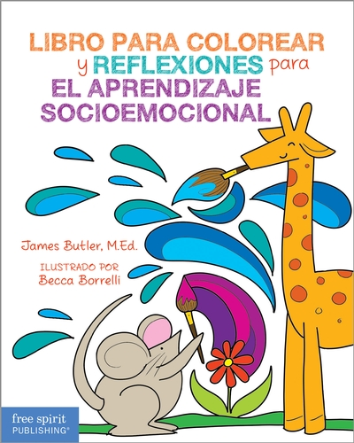 Coloring Book and Reflections for Social Emotional Learning: Spanish Edition
