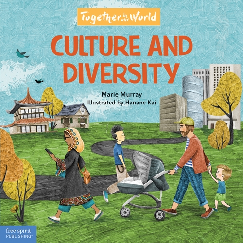 Culture and Diversity: A picture book about understanding cultural diversity and practicing empathy.
