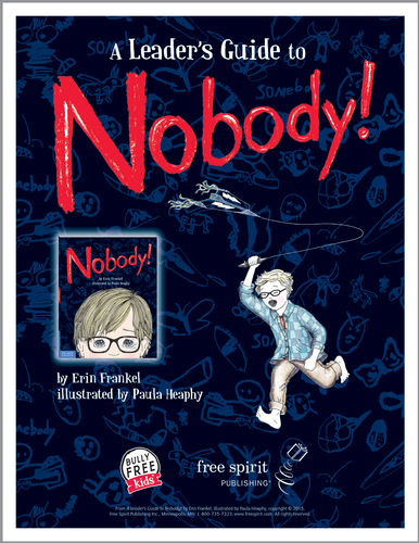 A Leader's Guide to Nobody!