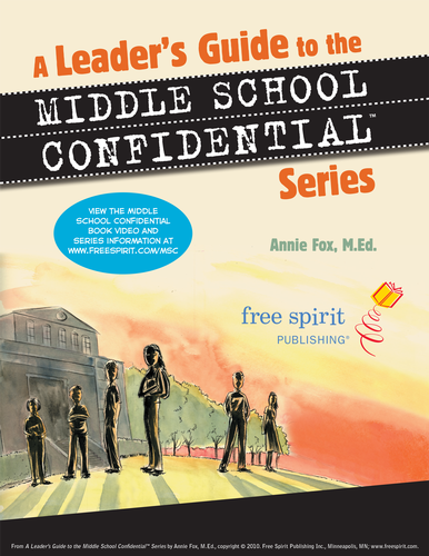 A Leader's Guide to the Middle School Confidential