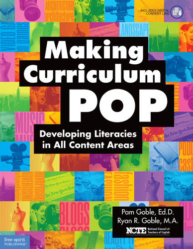 Making curriculum pop developing literacies in all content areas making curriculum pop developing literacies in all content areas pam goble edd ryan r goble ma national council of teachers of english ncte fandeluxe Gallery