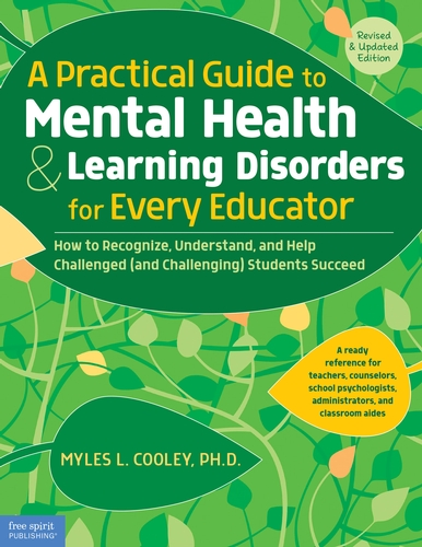 Practical Guide to Mental Health & Learning Disorders for Every Educator