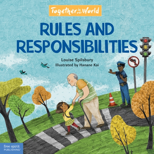 Rules and Responsibilities: A picture book about following rules and taking responsibility.