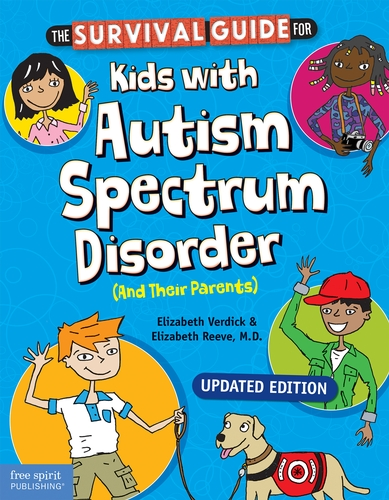 The Survival Guide for Kids with Autism Spectrum Disorder