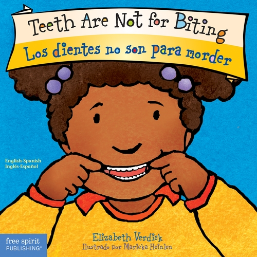 Teeth Are Not for Biting Bilingual