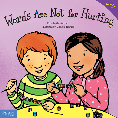 Words are not for hurting best behavior series elizabeth verdick words are not for hurting best behavior series elizabeth verdick marieka heinlen 9781575421568 books free spirit publishing fandeluxe Images