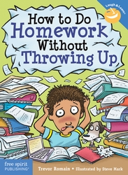 How to Do Homework Without Throwing Up Revised and Updated Edition