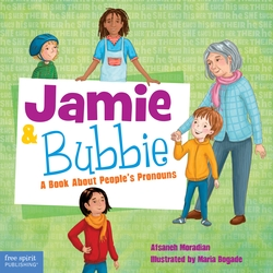 Jamie and Bubbie: A Book About People's Pronouns
