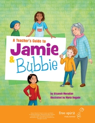 A Teacher's Guide to Jamie & Bubbie