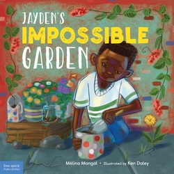 Jayden's Impossible Garden: timeless story about community and connection