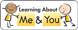 Learning About Me & You Series