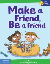 Fun and practical tips for how to be a good friend.