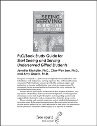 Start Seeing and Serving Underserved Gifted Students PLC/Book Study Guide