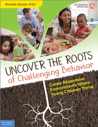 Uncover the Roots of Challenging Behavior