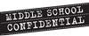 Middle School Confidential Series Logo